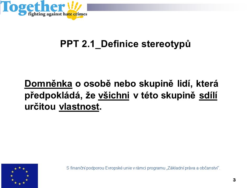 4 PPT 3.1_Co je to zločin z nenávisti.