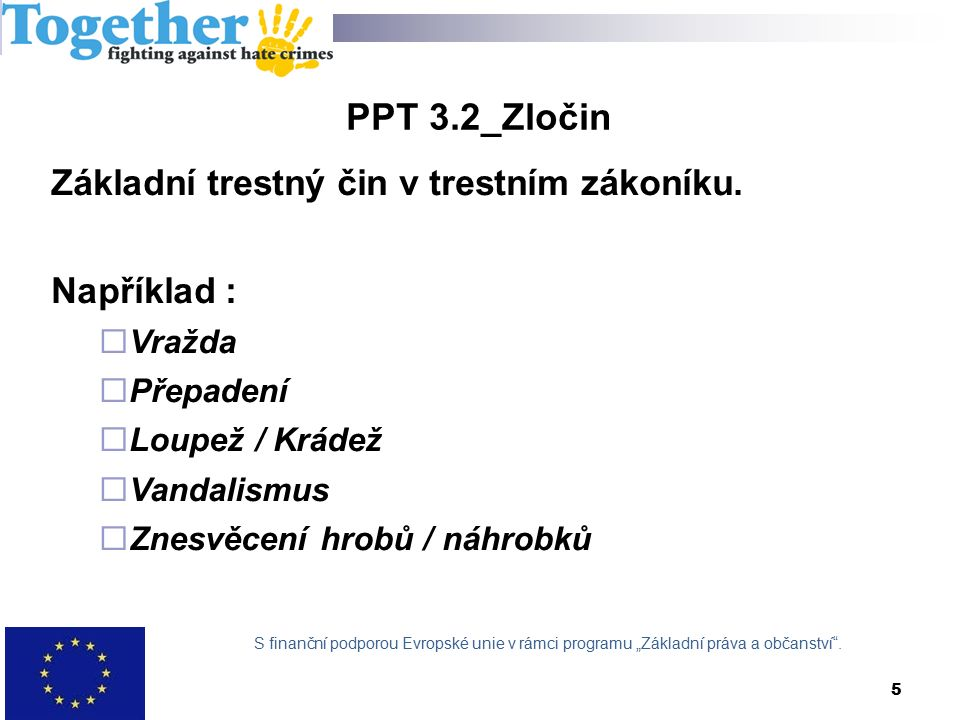 5 PPT 3.2_Zločin Základní trestný čin v trestním zákoníku.