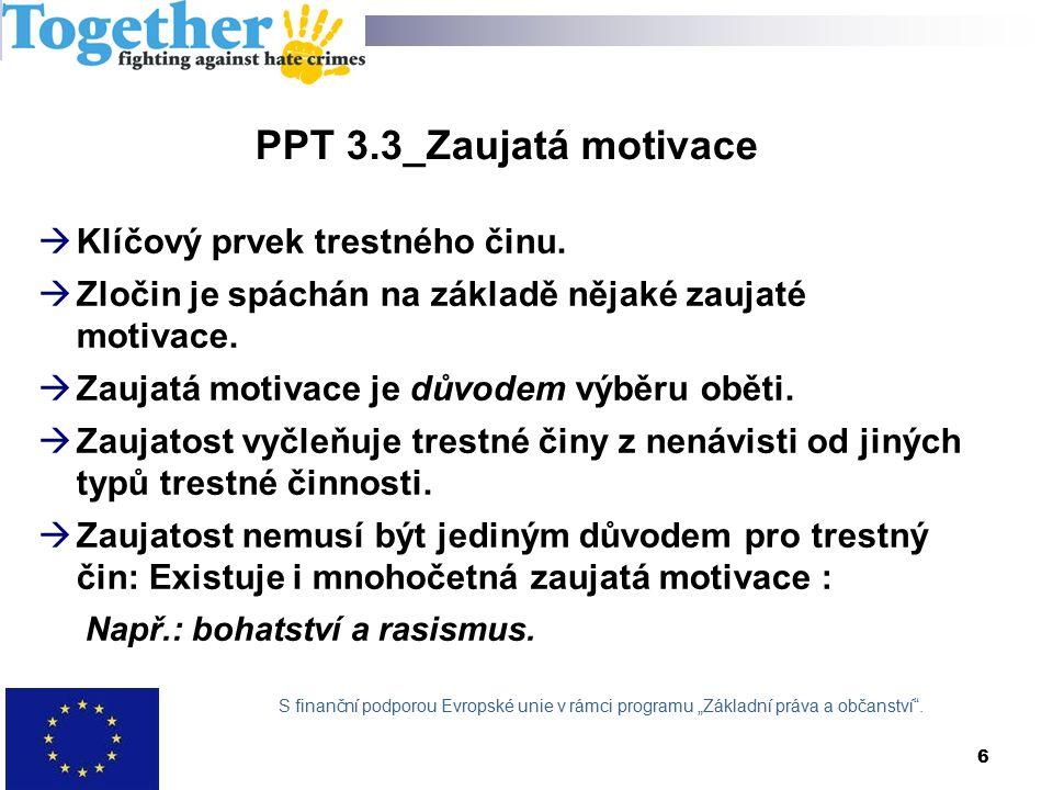 PPT 8.2_Překážky hlášení ze strany obětí #1  Přesvědčení, že se nic nestane.