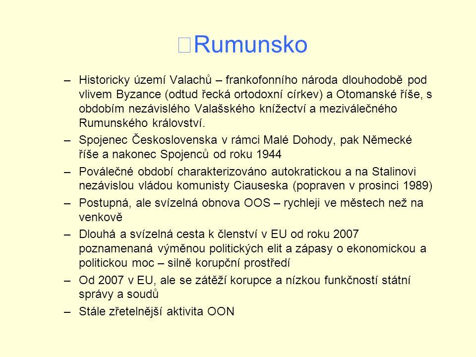 Rumunsko –Historicky území Valachů – frankofonního národa dlouhodobě pod vlivem Byzance (odtud řecká ortodoxní církev) a Otomanské říše, s obdobím nezávislého Valašského knížectví a meziválečného Rumunského království.