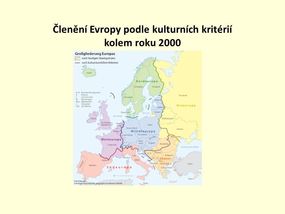 Členění Evropy podle kulturních kritérií kolem roku 2000
