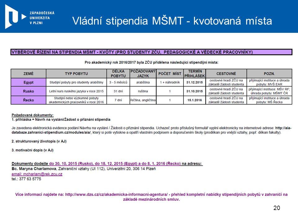 Vládní stipendia MŠMT - kvotovaná místa 20