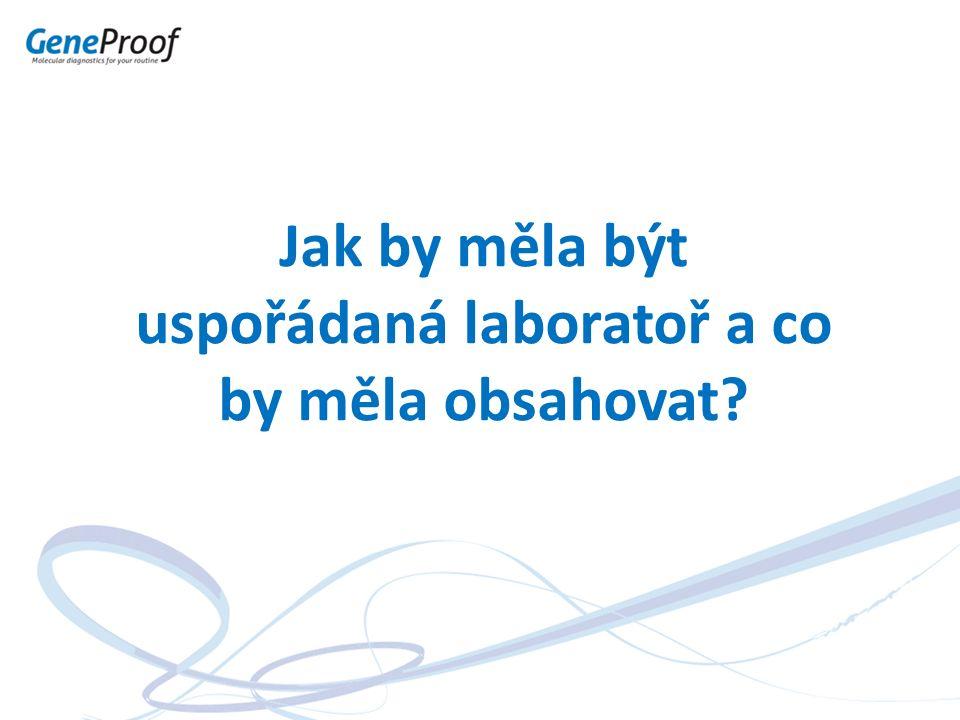 Jak by měla být uspořádaná laboratoř a co by měla obsahovat