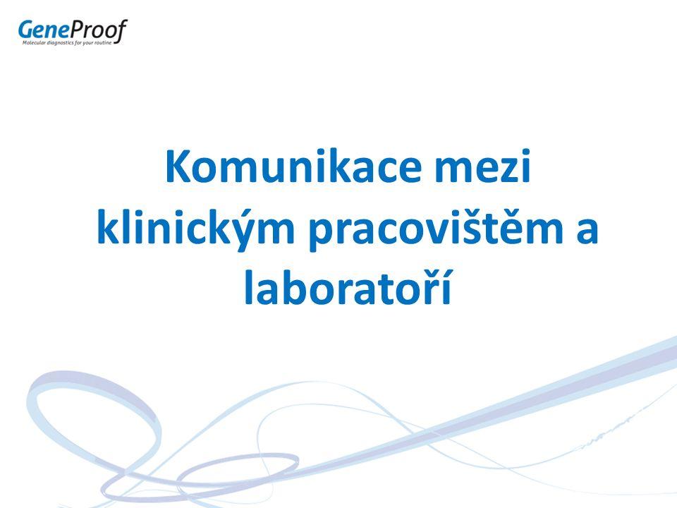 Komunikace mezi klinickým pracovištěm a laboratoří
