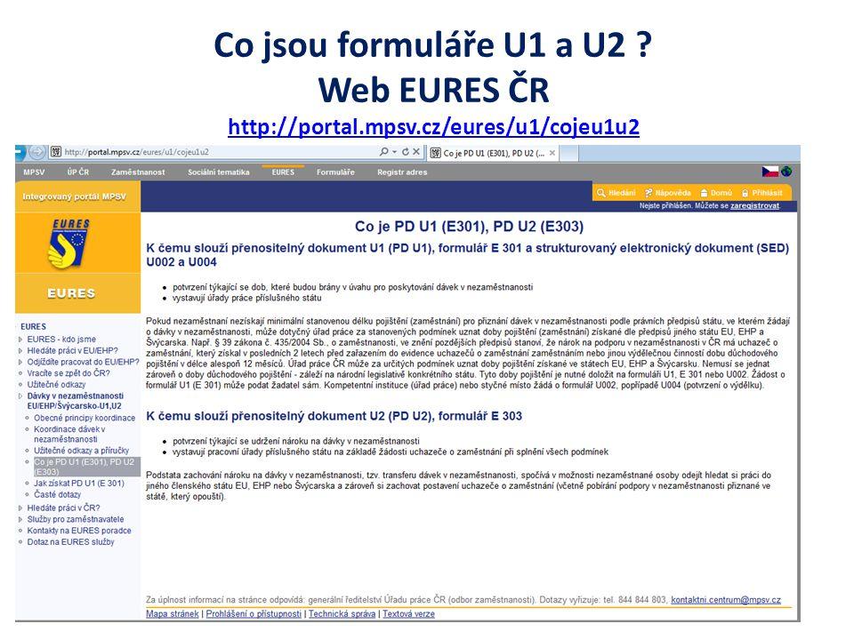 Co jsou formuláře U1 a U2 ? Web EURES ČR http://portal.mpsv.cz/eures/u1/cojeu1u2
