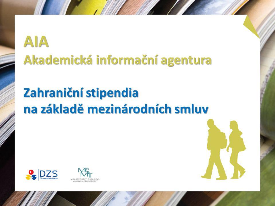 AIA Akademická informační agentura Zahraniční stipendia na základě mezinárodních smluv
