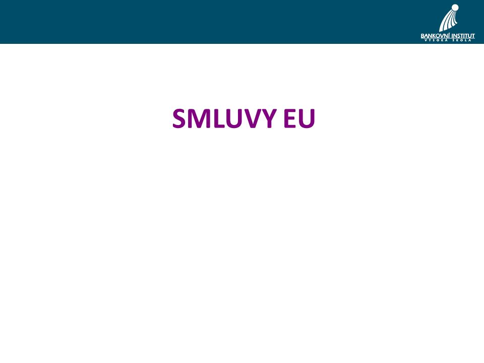 Vysoký představitel Unie pro zahraniční věci a bezpečnostní politiku duální povaha - personální propojení Komise a Rady volen Evropskou radou (QMV) se souhlasem předsedy EK (možnost veta) Předsedá Radě pro zahraniční věci Jeden z místopředsedů Komise + komisař pro vnější vztahy není stanoveno funkční období (provázanost s funkčním obdobím EK) – kontinuita Řídí Evropský útvar pro vnější činnost, složený z úředníků Rady, Komise a diplomatických služeb členských států.