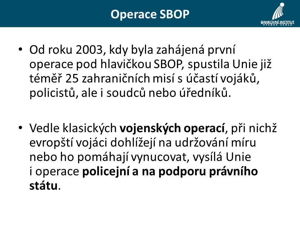 Od roku 2003, kdy byla zahájená první operace pod hlavičkou SBOP, spustila Unie již téměř 25 zahraničních misí s účastí vojáků, policistů, ale i soudců nebo úředníků.