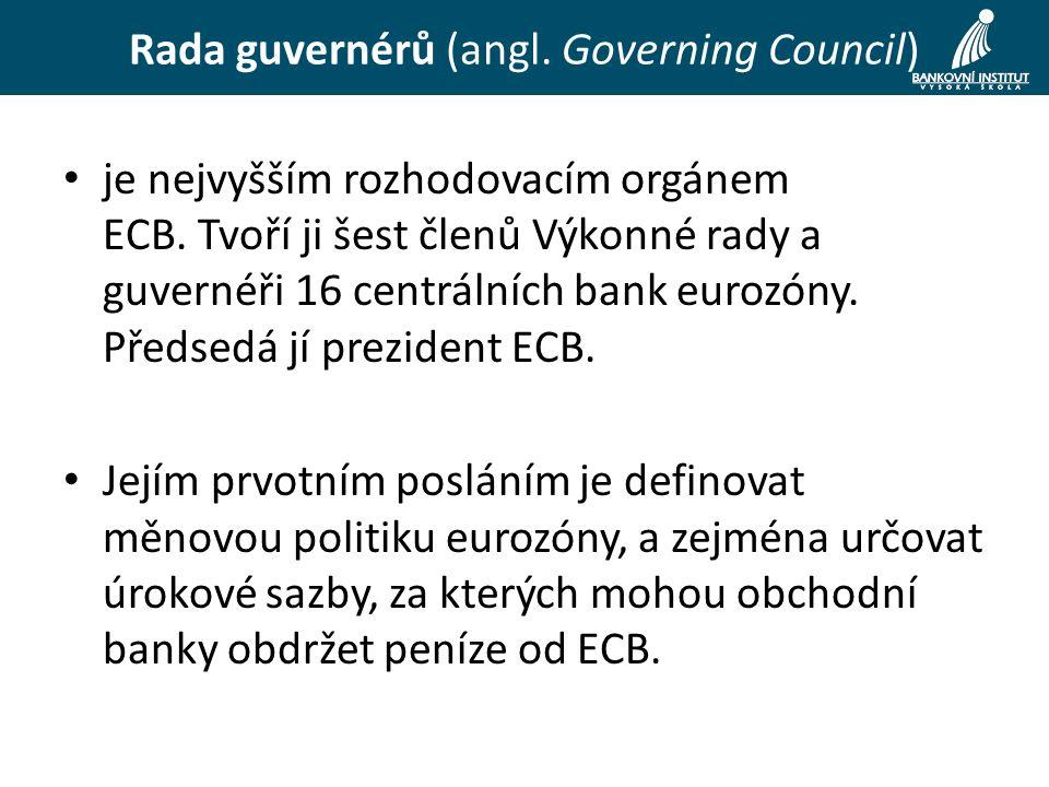 je nejvyšším rozhodovacím orgánem ECB.