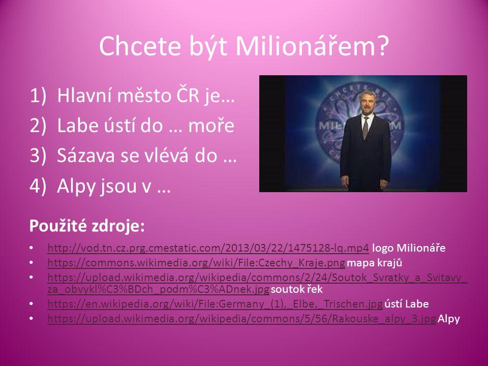 Chcete být Milionářem.