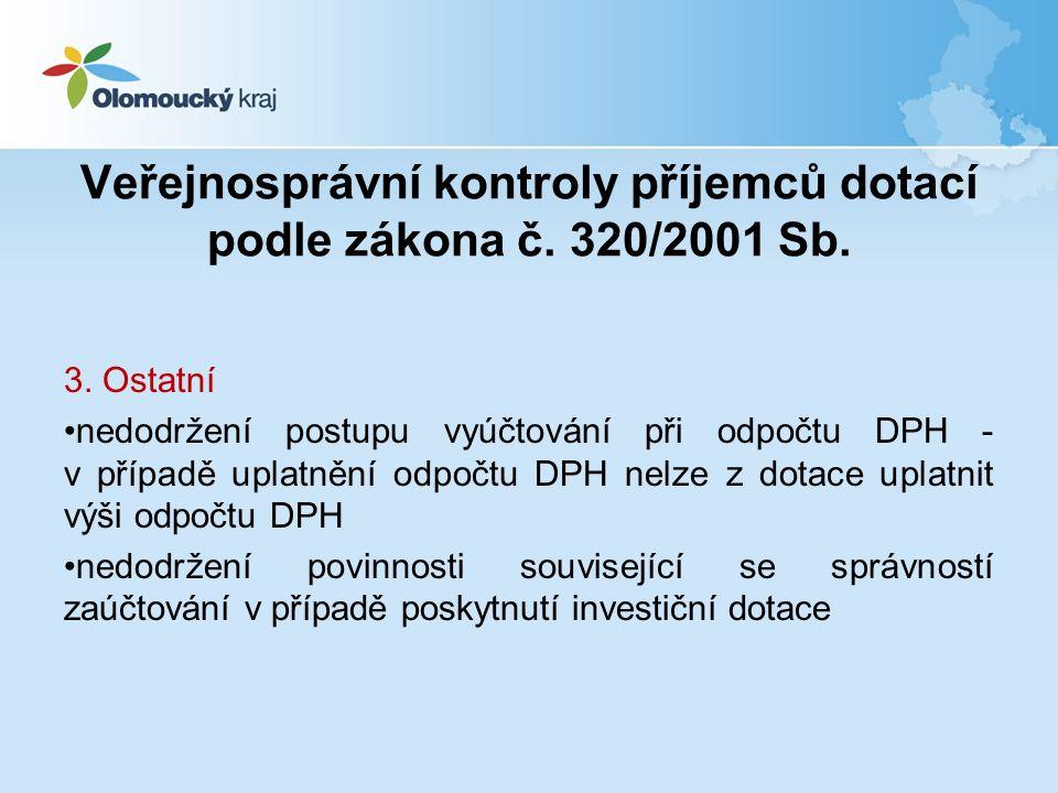 Veřejnosprávní kontroly příjemců dotací podle zákona č.