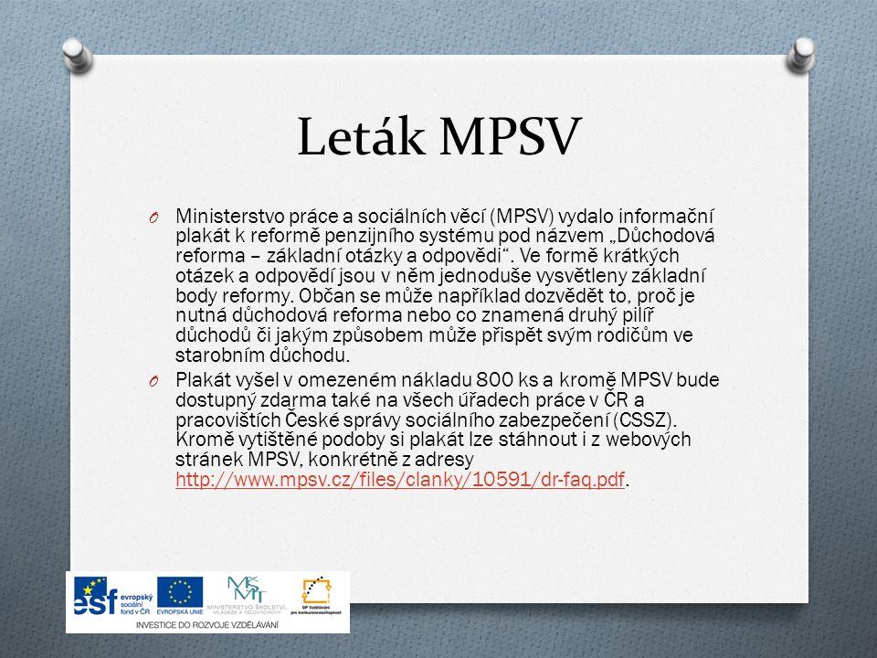"""Leták MPSV O Ministerstvo práce a sociálních věcí (MPSV) vydalo informační plakát k reformě penzijního systému pod názvem """"Důchodová reforma – základní otázky a odpovědi ."""