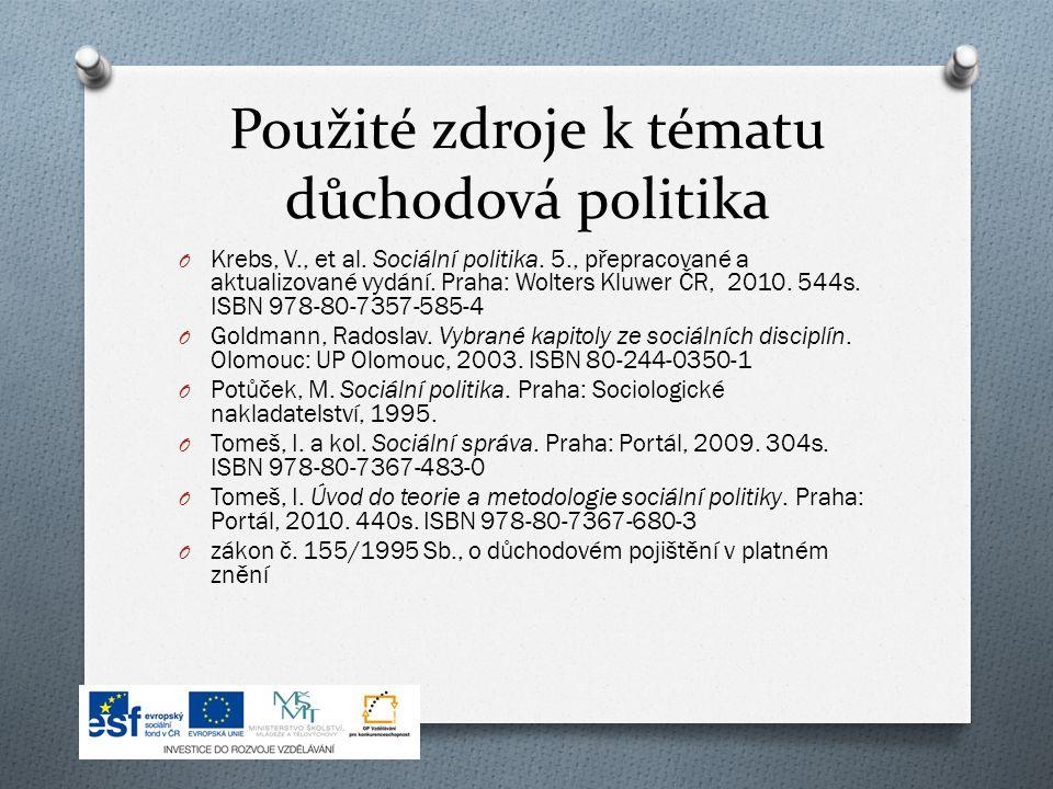 Použité zdroje k tématu důchodová politika O Krebs, V., et al.