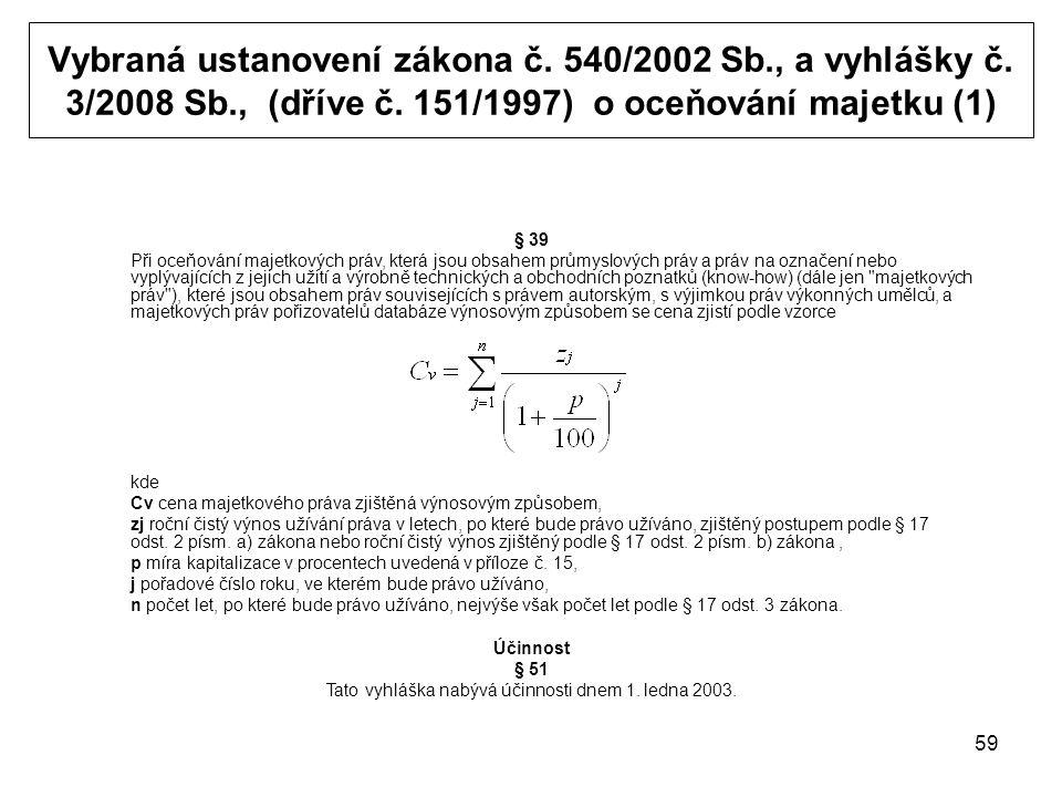 59 Vybraná ustanovení zákona č. 540/2002 Sb., a vyhlášky č.