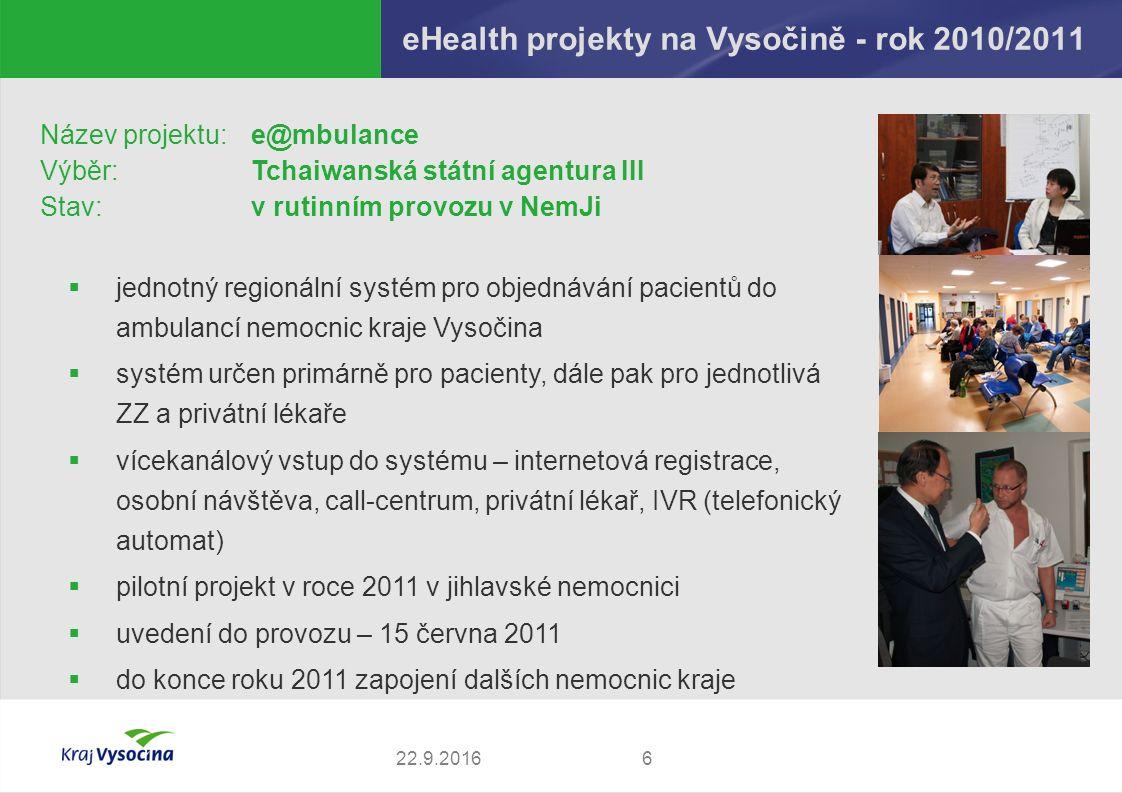 eHealth projekty na Vysočině - rok 2010 722.9.2016 Název projektu: eMeDocS (Exchange Medical Documents System) Studie regionálního konceptu výměny zdravotnické dokumentace mezi ZZZKV včetně realizace formou pilotního projektu Výběr:ICZ a.s.