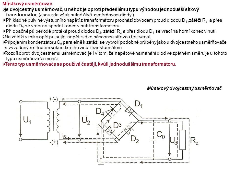 Můstkový usměrňovač  je dvojcestný usměrňovač, u něhož je oproti předešlému typu výhodou jednodušší síťový transformátor.