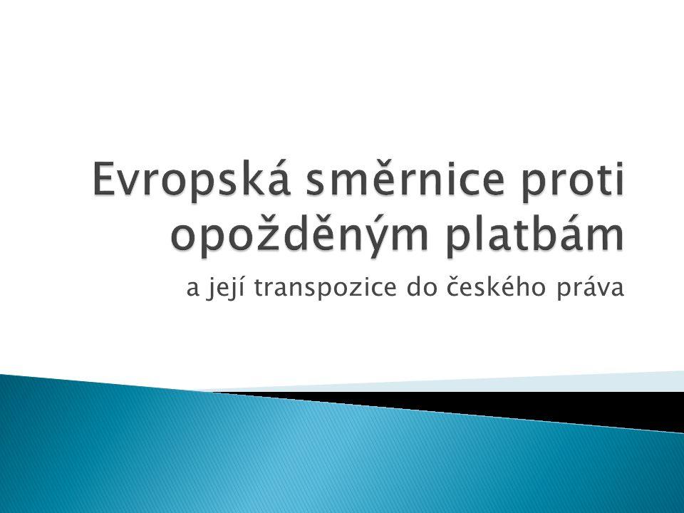 a její transpozice do českého práva
