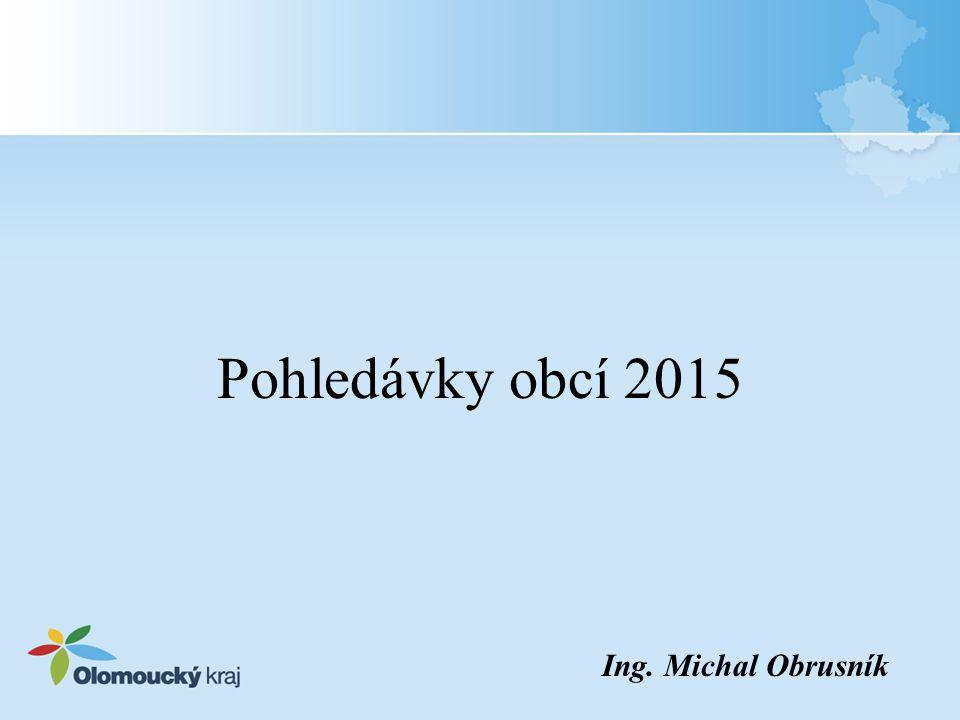 Pohledávky obcí 2015 Ing. Michal Obrusník