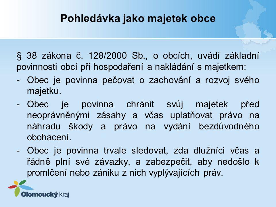 Pohledávka jako majetek obce § 38 zákona č.