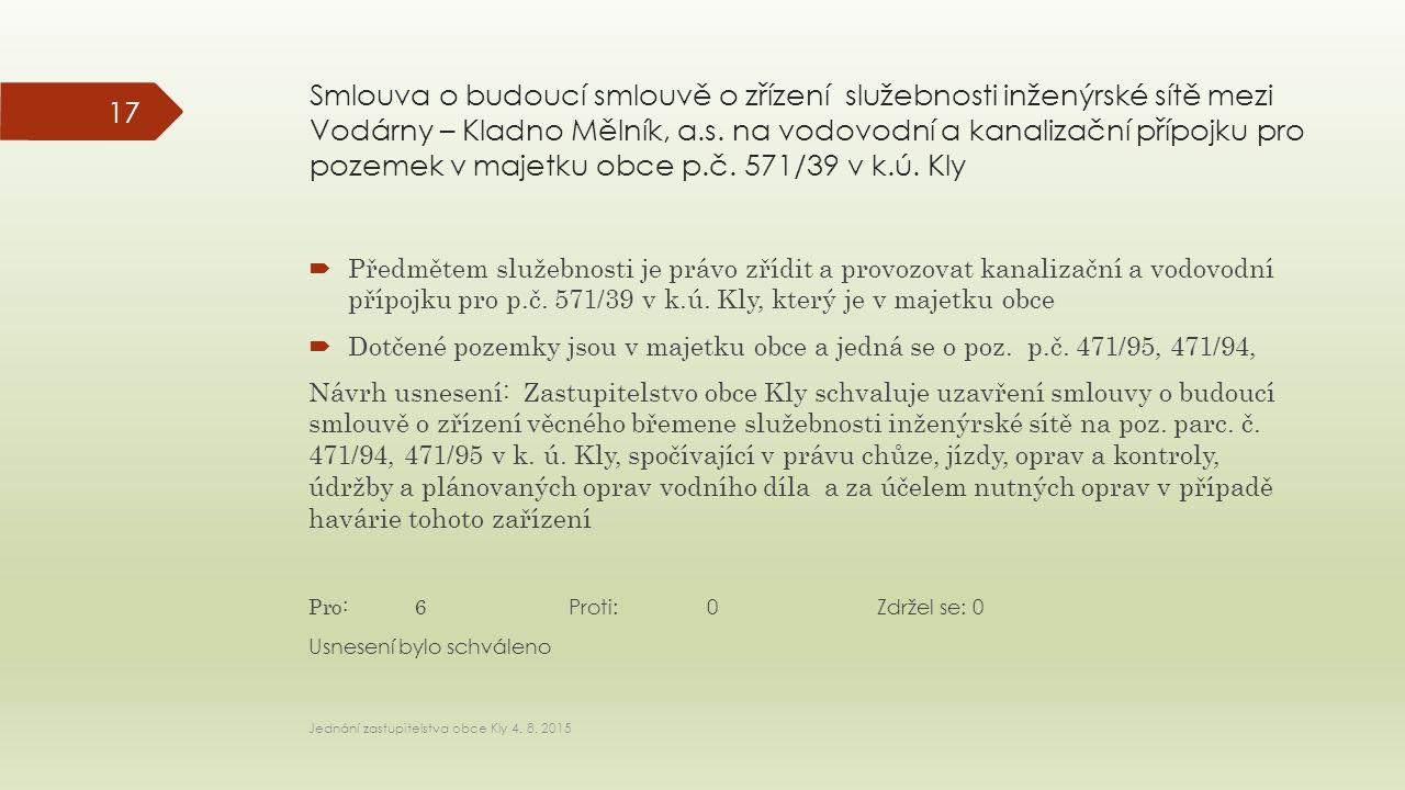 Smlouva o budoucí smlouvě o zřízení služebnosti inženýrské sítě mezi Vodárny – Kladno Mělník, a.s.