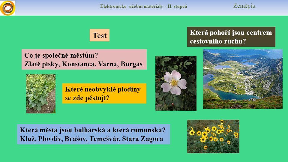 Elektronické učební materiály - II. stupeň Zeměpis Test Co je společné městům.