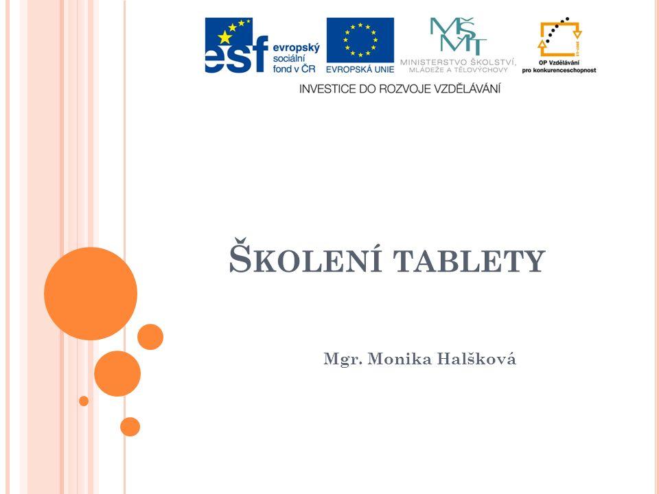 Š KOLENÍ TABLETY Mgr. Monika Halšková