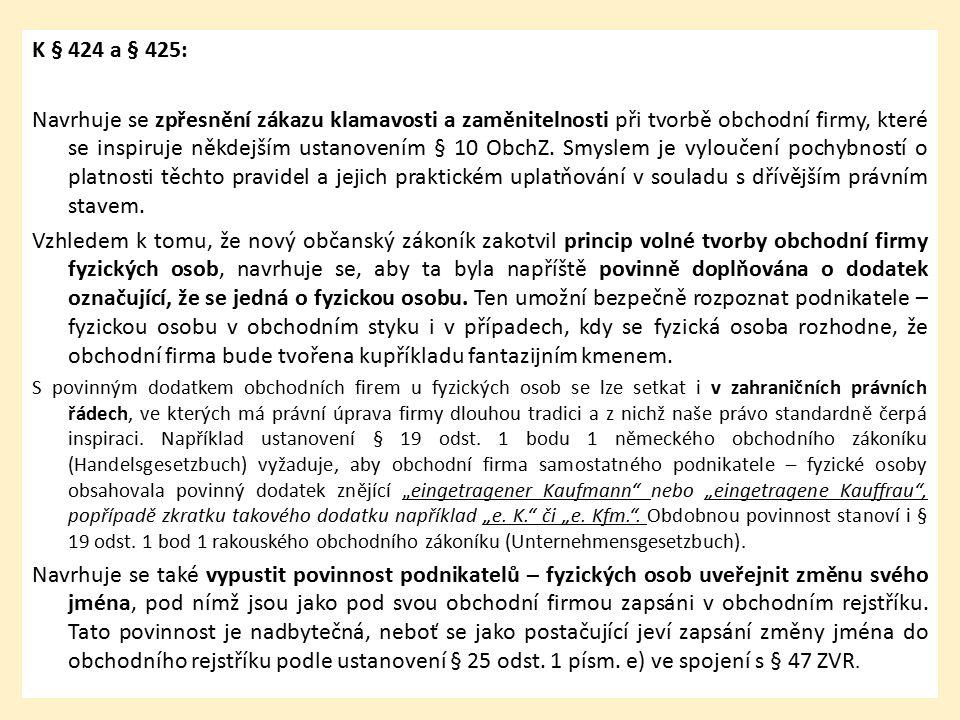 Přechodné ustanovení: Povinnost fyzické osoby připojit k obchodní firmě dodatek podle § 425 zákona č.