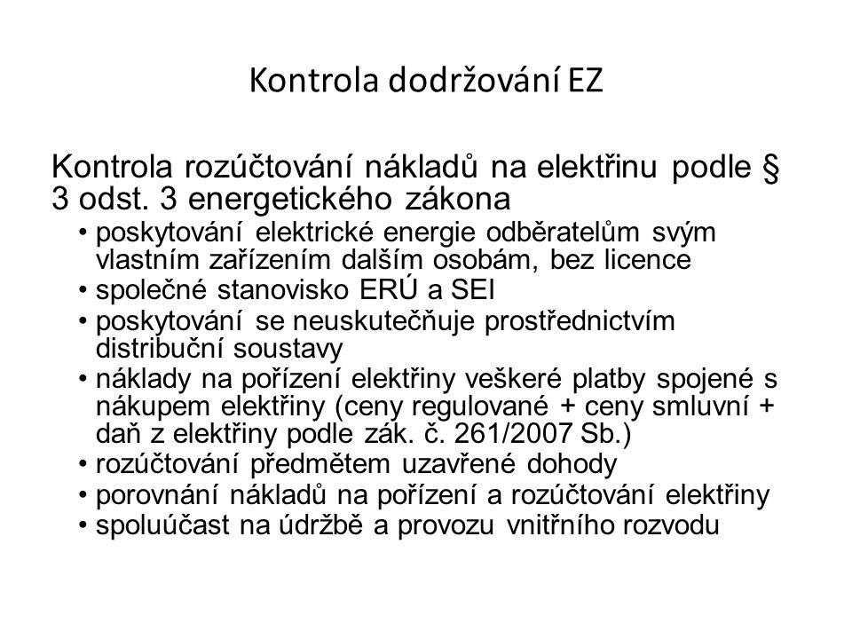 Kontrola dodržování EZ Kontrola rozúčtování nákladů na elektřinu podle § 3 odst.