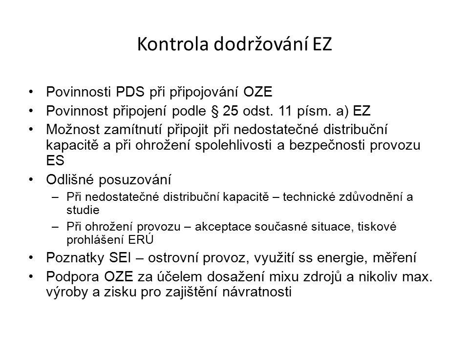 Kontrola dodržování EZ Povinnosti PDS při připojování OZE Povinnost připojení podle § 25 odst.