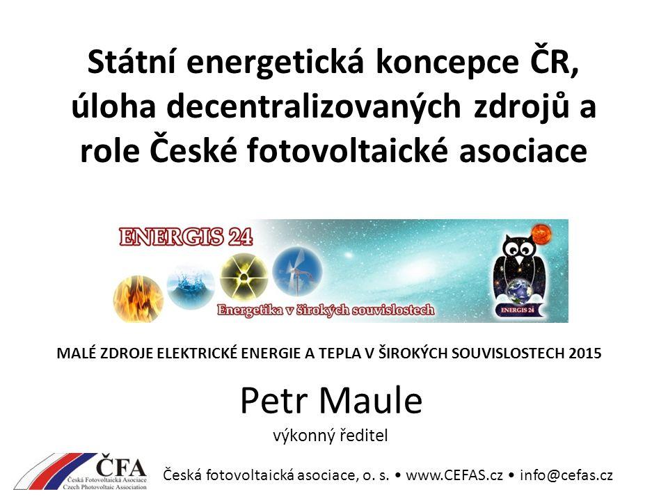 Česká fotovoltaická asociace, o. s. www.CEFAS.cz info@cefas.cz Zjednodušení povolovacích procedur