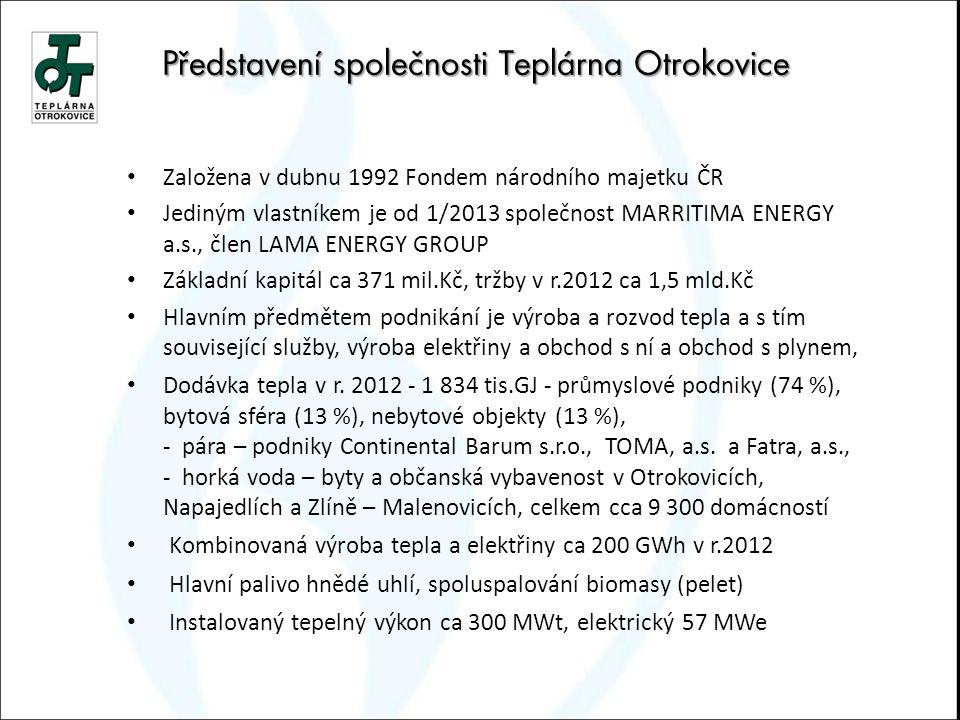 Představení společnosti Teplárna Otrokovice Založena v dubnu 1992 Fondem národního majetku ČR Jediným vlastníkem je od 1/2013 společnost MARRITIMA ENE