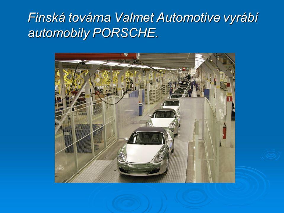 Finská továrna Valmet Automotive vyrábí automobily PORSCHE.