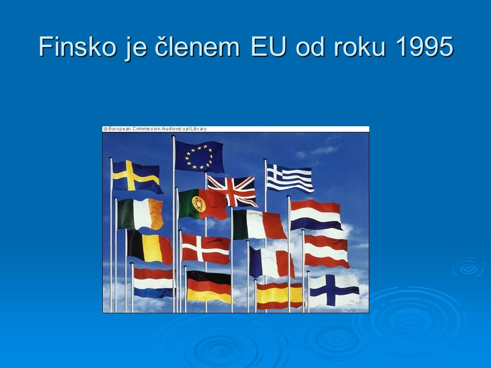 Finsko je členem EU od roku 1995