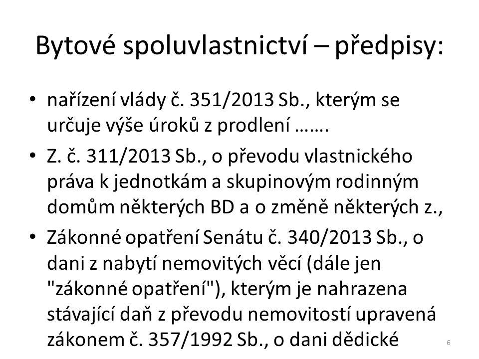 Bytové spoluvlastnictví - předpisy Zákonné opatření Senátu č.