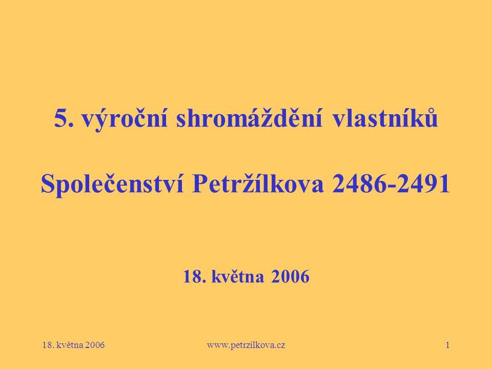 18. května 2006www.petrzilkova.cz1 5.