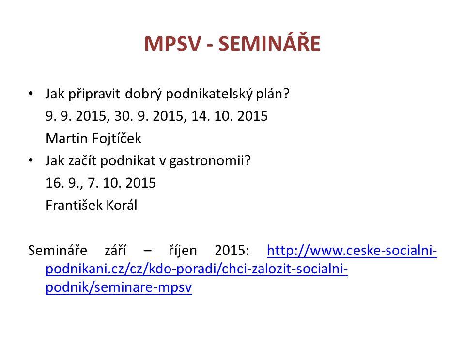 MPSV - SEMINÁŘE Jak připravit dobrý podnikatelský plán.