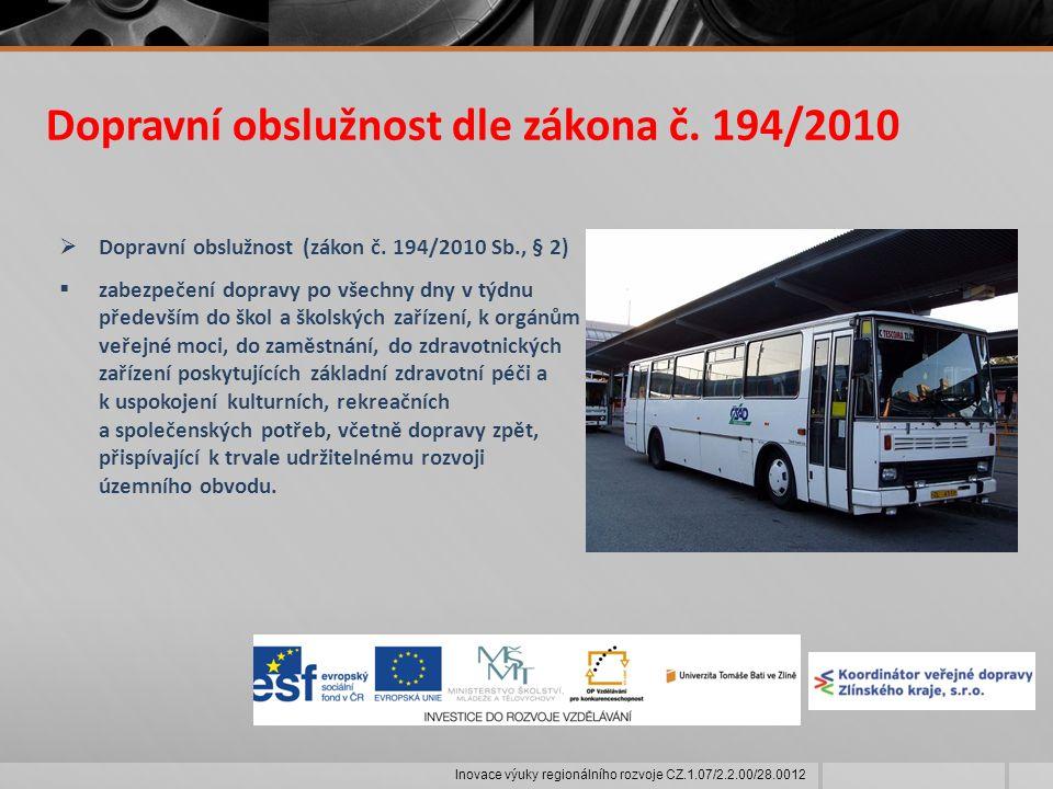 Dopravní obslužnost dle zákona č. 194/2010  Dopravní obslužnost (zákon č.