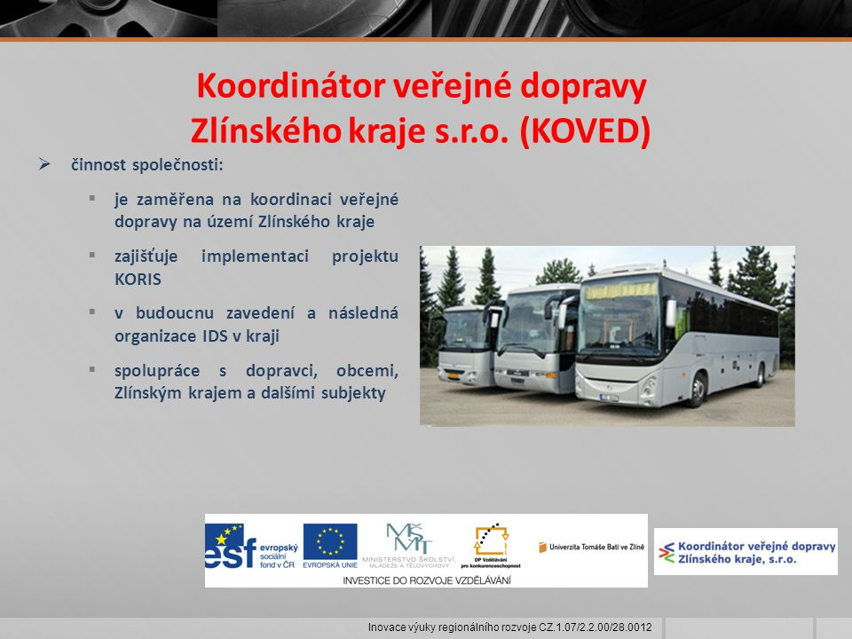Koordinátor veřejné dopravy Zlínského kraje s.r.o.