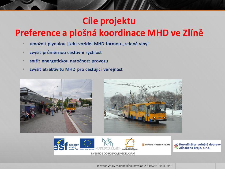 """Cíle projektu Preference a plošná koordinace MHD ve Zlíně umožnit plynulou jízdu vozidel MHD formou """"zelené vlny zvýšit průměrnou cestovní rychlost snížit energetickou náročnost provozu zvýšit atraktivitu MHD pro cestující veřejnost Inovace výuky regionálního rozvoje CZ.1.07/2.2.00/28.0012"""