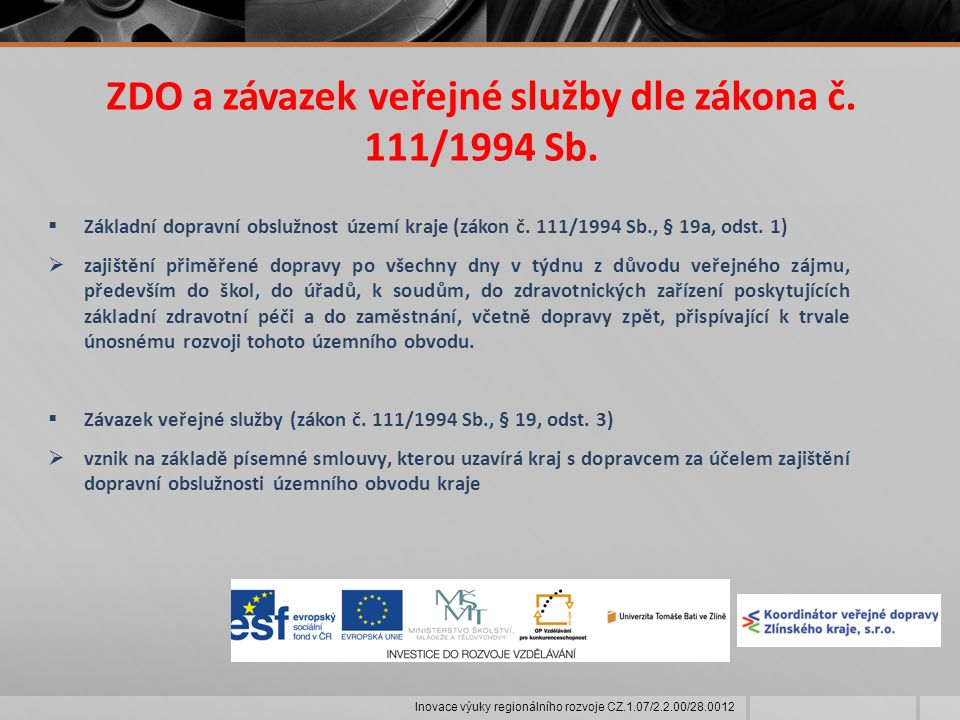 ZDO a závazek veřejné služby dle zákona č. 111/1994 Sb.