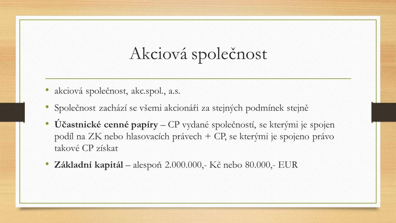Akciová společnost akciová společnost, akc.spol., a.s.