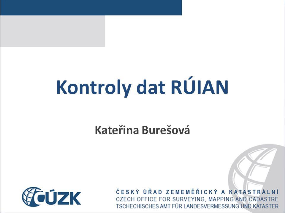 Kontroly dat RÚIAN Kateřina Burešová