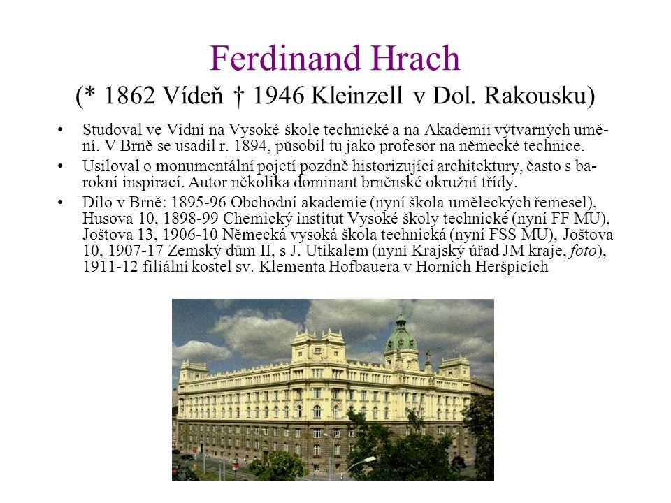 Ferdinand Hrach (* 1862 Vídeň † 1946 Kleinzell v Dol.