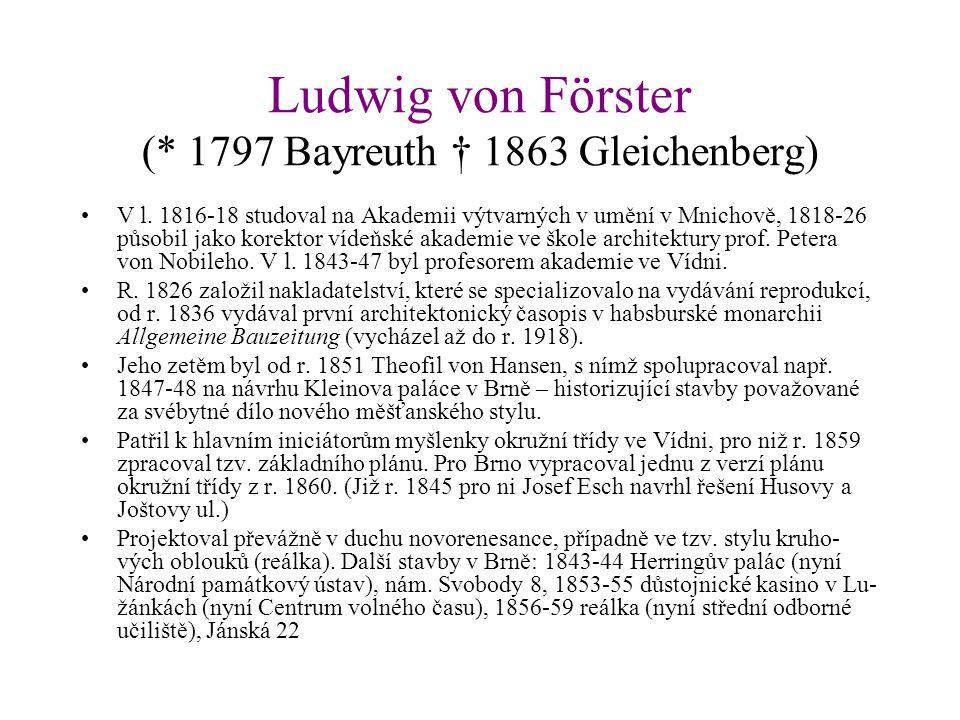 Ludwig von Förster (* 1797 Bayreuth † 1863 Gleichenberg) V l.