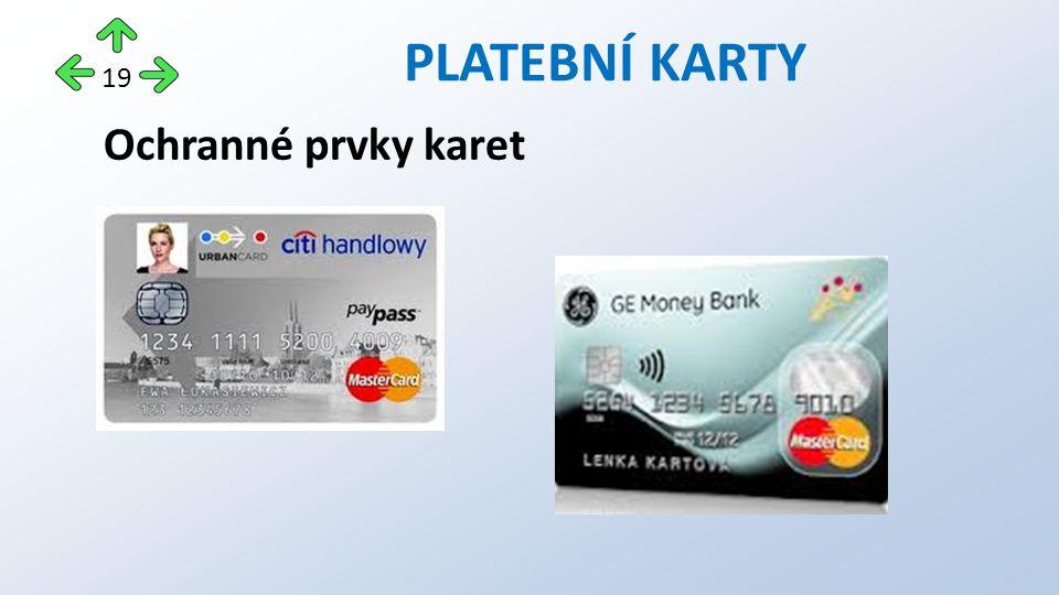Ochranné prvky karet PLATEBNÍ KARTY 19