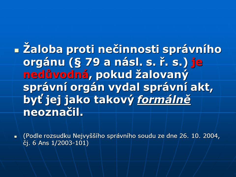 Žaloba proti nečinnosti správního orgánu (§ 79 a násl.