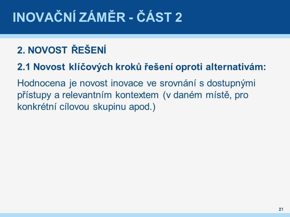 INOVAČNÍ ZÁMĚR - ČÁST 2 2.