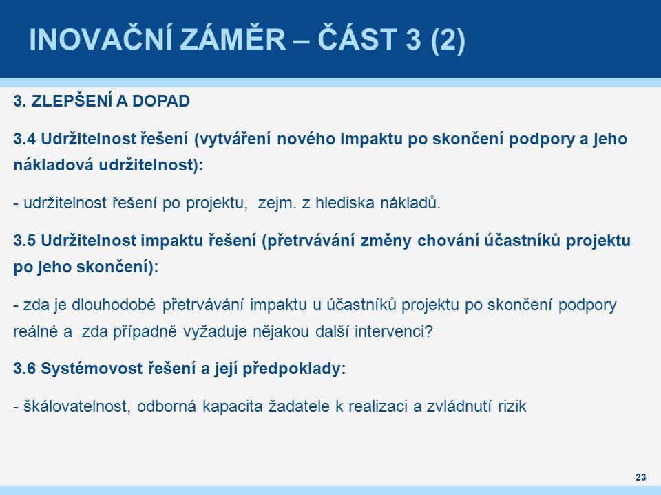 INOVAČNÍ ZÁMĚR – ČÁST 3 (2) 3.