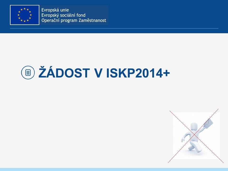 ŽÁDOST V ISKP2014+