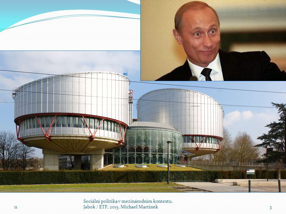 Evropský soud pro lidská práva, ( European Court o fHuman Rights): Orgán Rady Evropy, sídlo ve Štrasburku.